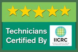 Technicians IICRC Certified